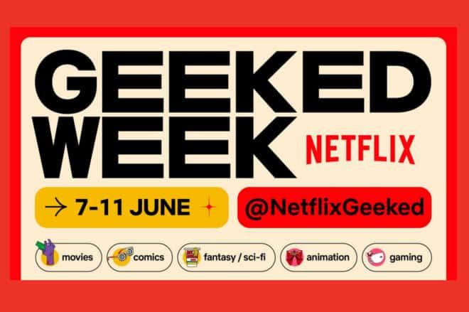 Des annonces pour des séries et des films basés sur des jeux et des comics durant la Netflix Geeked Week.